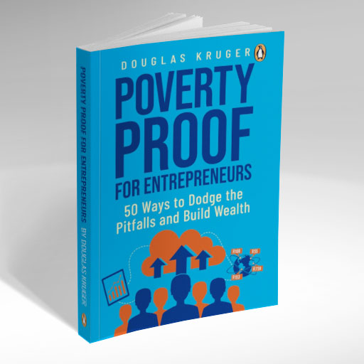 Douglas Kruger - Poverty Proof for Entrepreneurs